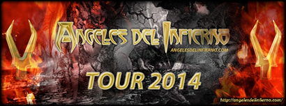 Angeles Del Infierno Tour 2014